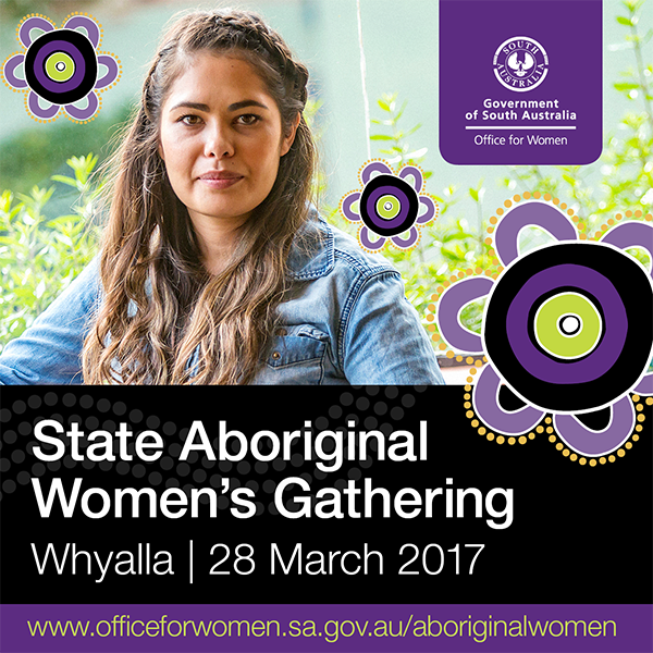 State Aboriginal Women's Gathering Whyalla 28 March 2017