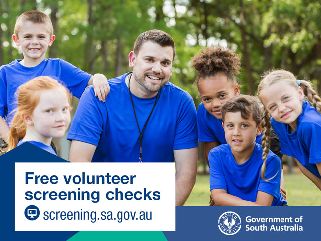 Free volunteer screening checks at www.screening.sa.gov.au.