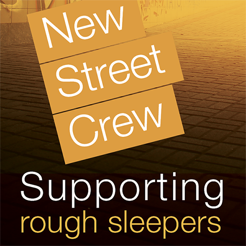 New Street Crew supporting rough sleepers